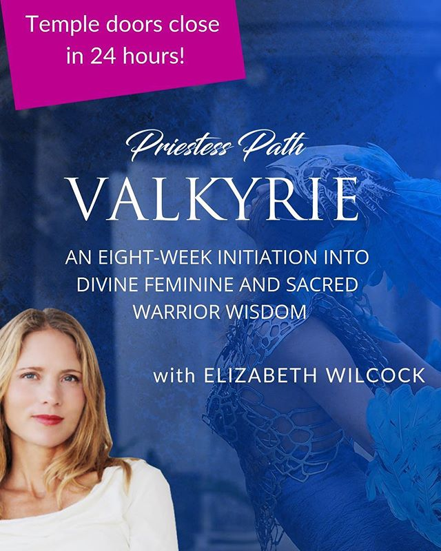 Temple doors close in 24 hours! Last chance to join this year's #PriestessPath training with #ElizabethWilcock. Join women from all over the world who are dedicated to sacred leadership in the light! Check out the new 3 payment option & sign-up here: http://priestesspathvalkyrie.com/ (link in my bio)