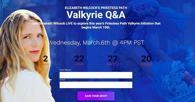 The Temple doors open only once a year! Please join Elizabeth Wilcock for a LIVE Q&A webinar about this year's Priestess Path Valkyrie training this Wednesday, March 6th at 4PM PST. Sign here and you will get the login details: ValkyrieInfo.pages.ontraport.net