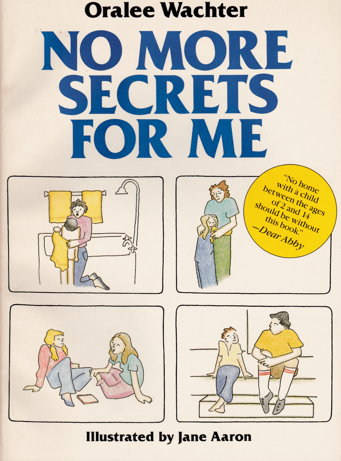 """No More Secrets for Me"" by Oralee Wachter, with Illustrations by Jane Aaron"