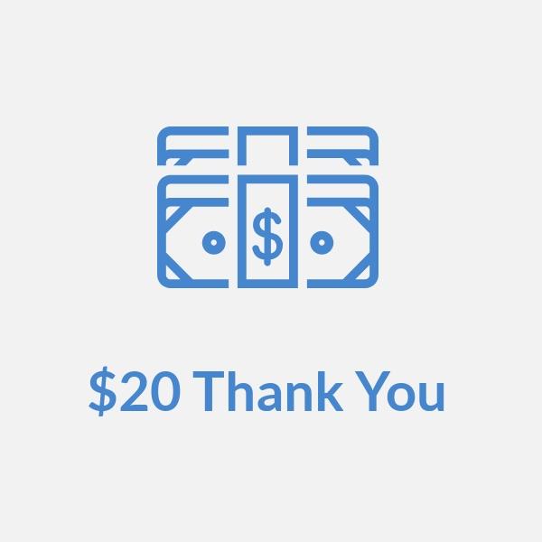 Get a $20 Thank You Check -