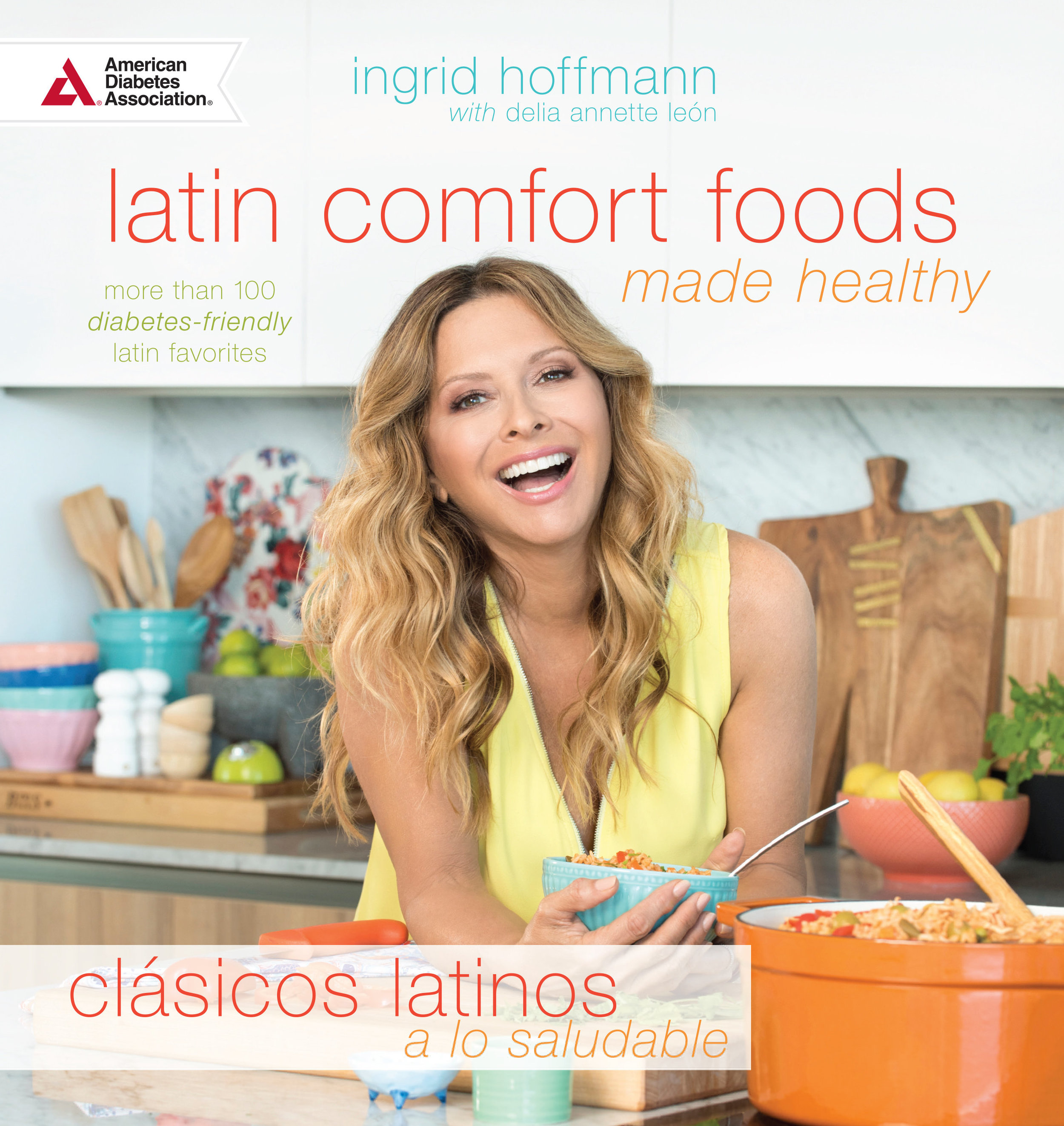 """Ingrid Hoffmann - Ingrid Hoffmann is the host of """"Top Chef Estrellas"""" (Telemundo, NBC), """"Simply Delicioso"""" (Cooking Channel) and """"Delicioso"""" (Univision). Ingrid is a frequent guest of shows like Un Nuevo Día, The Talk, Oprah, Martha Stewart, The View, The Today Show, The Early Show and The Wendy Williams Show. She partnered with the American Diabetes Association (ADA) to write a new cookbook called, """"Latin Comfort Foods Made Healthy: More Than 100 Diabetes-Friendly Latin Favorites."""" She is also the author of"""