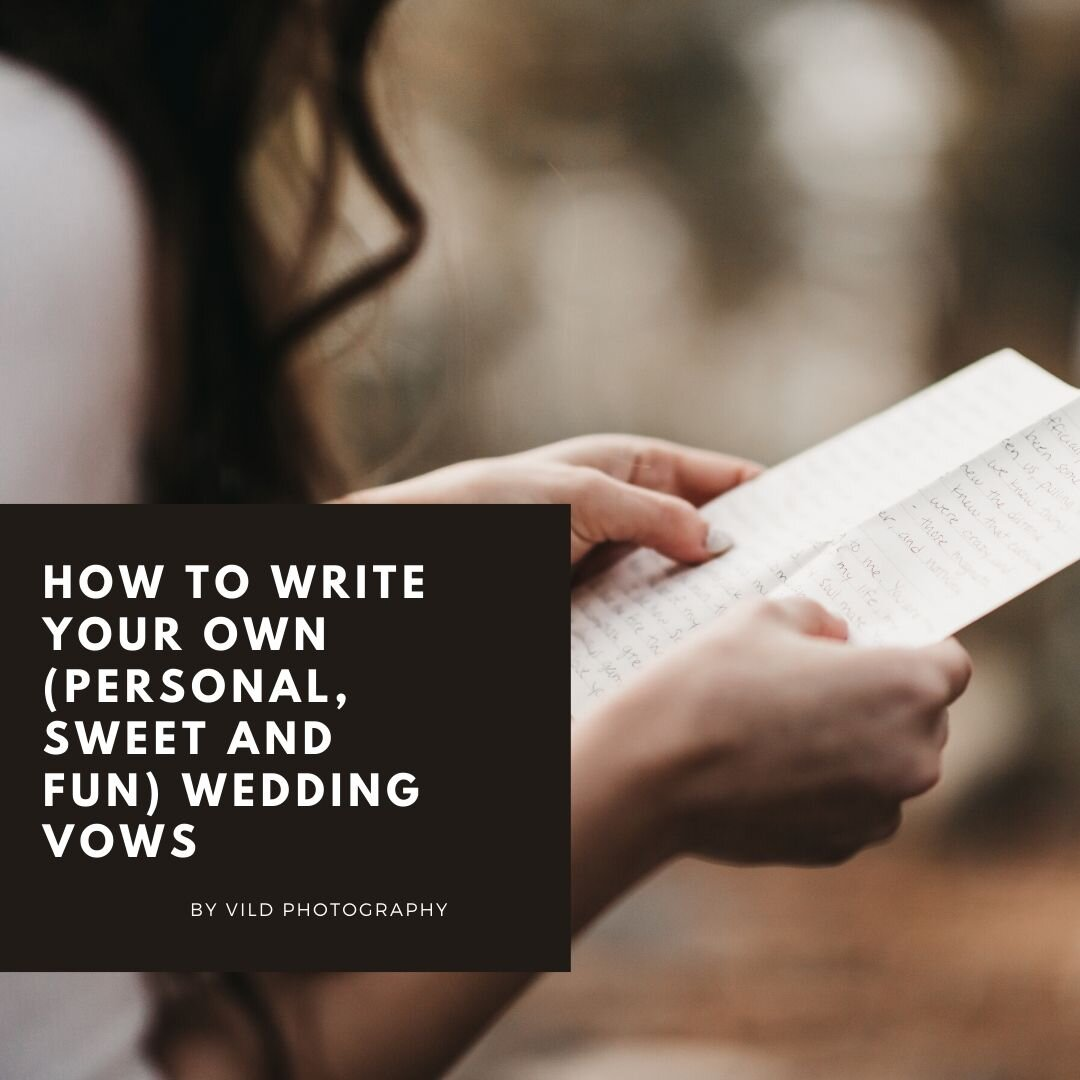 How to write your own (personal, sweet and fun) wedding vows