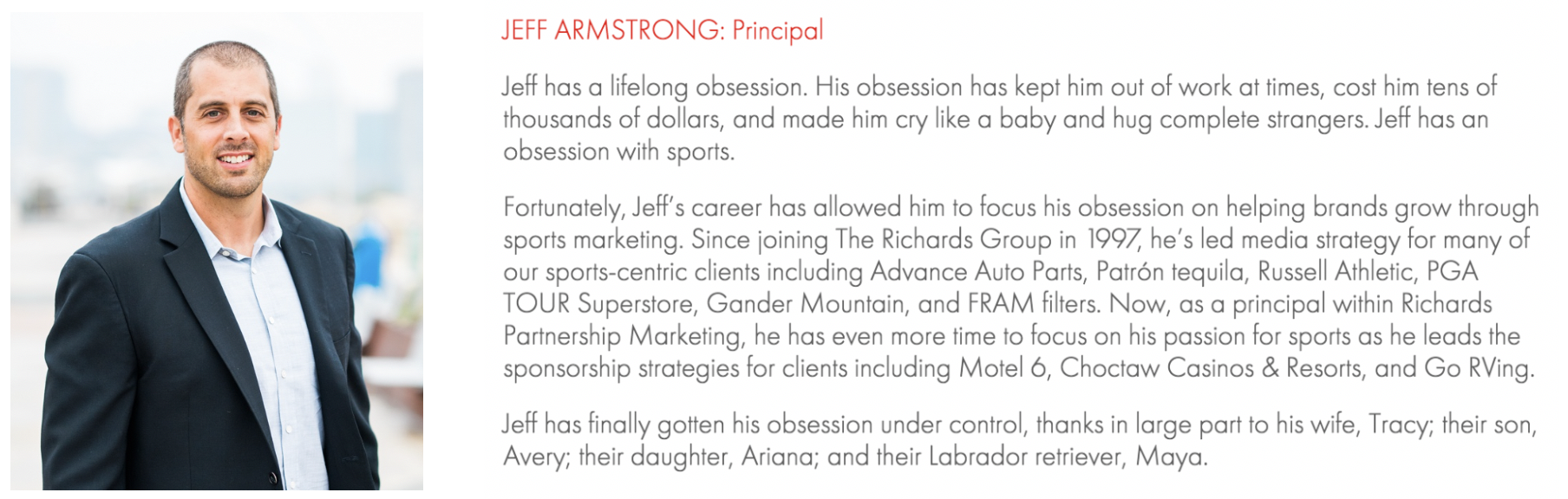 Jeff's bio from The Richards Group website
