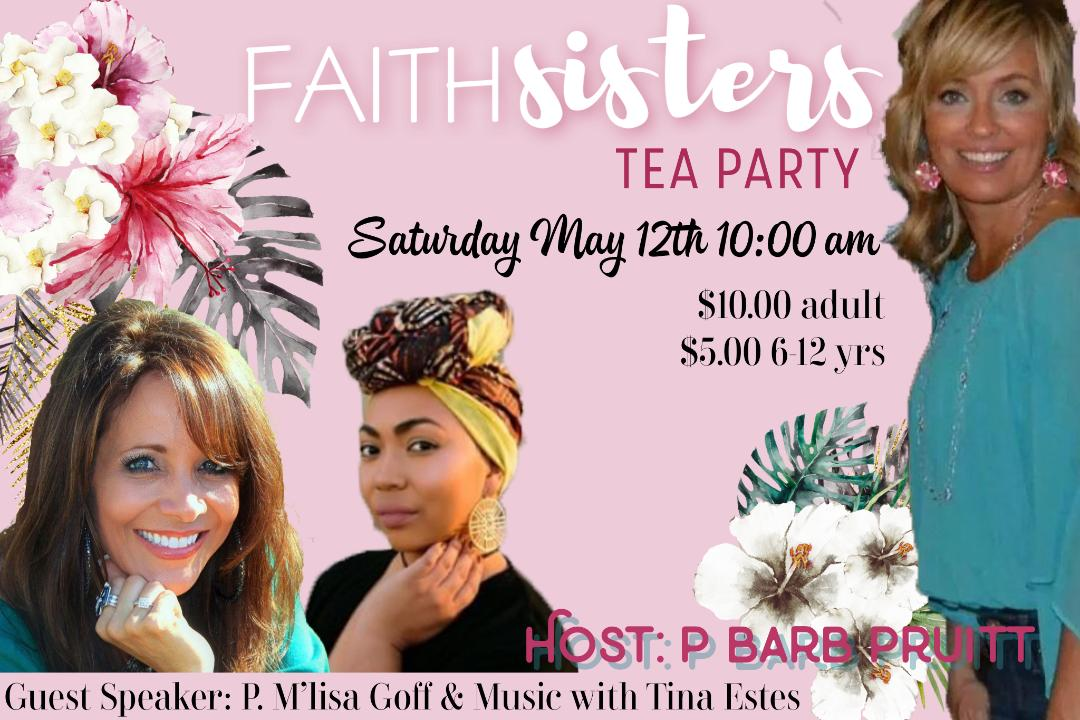 FaithSister Tea - Saturday, May 12th 10:00 am