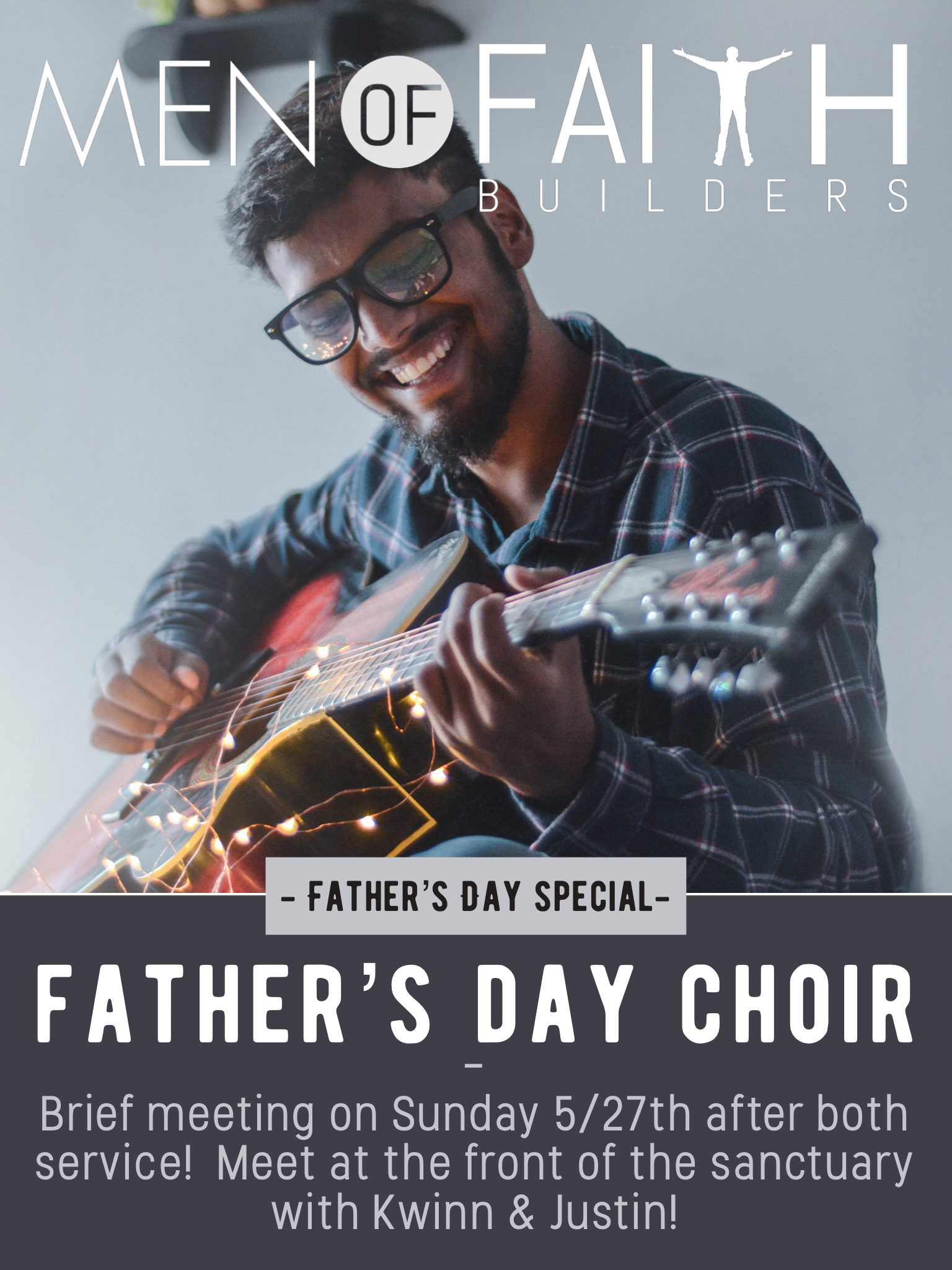 Father's Day Choir - Join the Men for a Special Song on Father's Day.