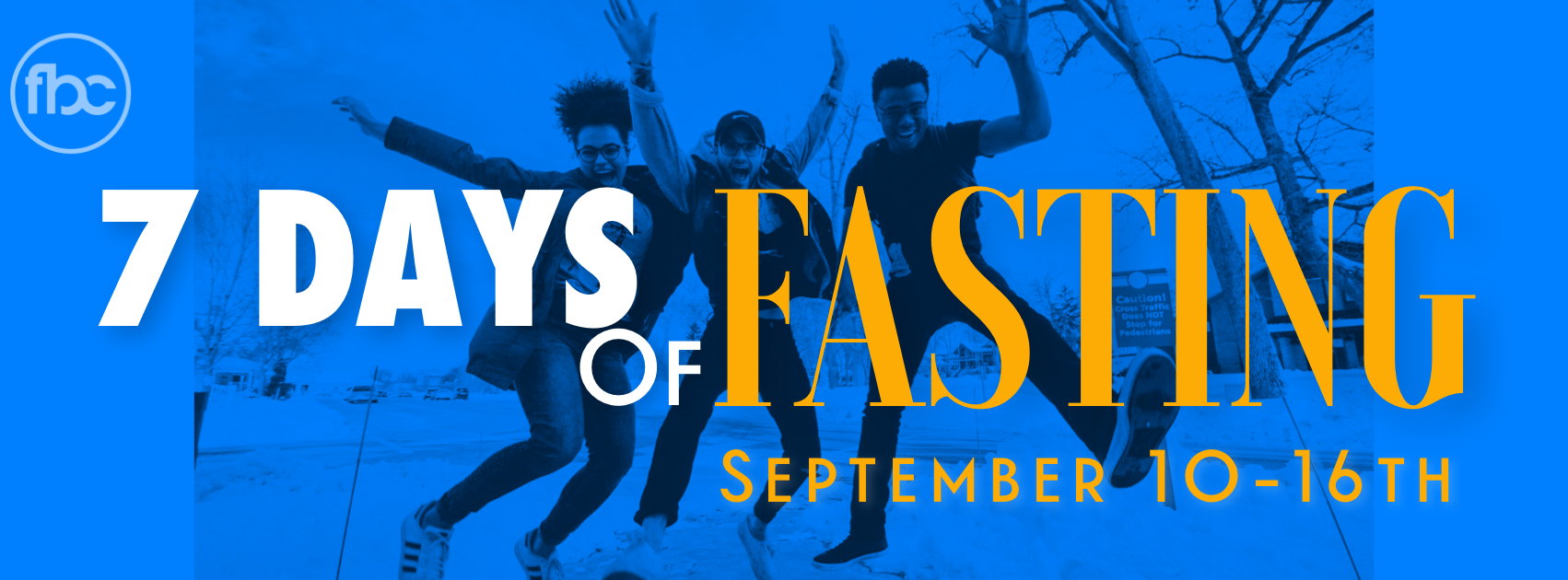 7 Days of Fasting - September 10th - 16th