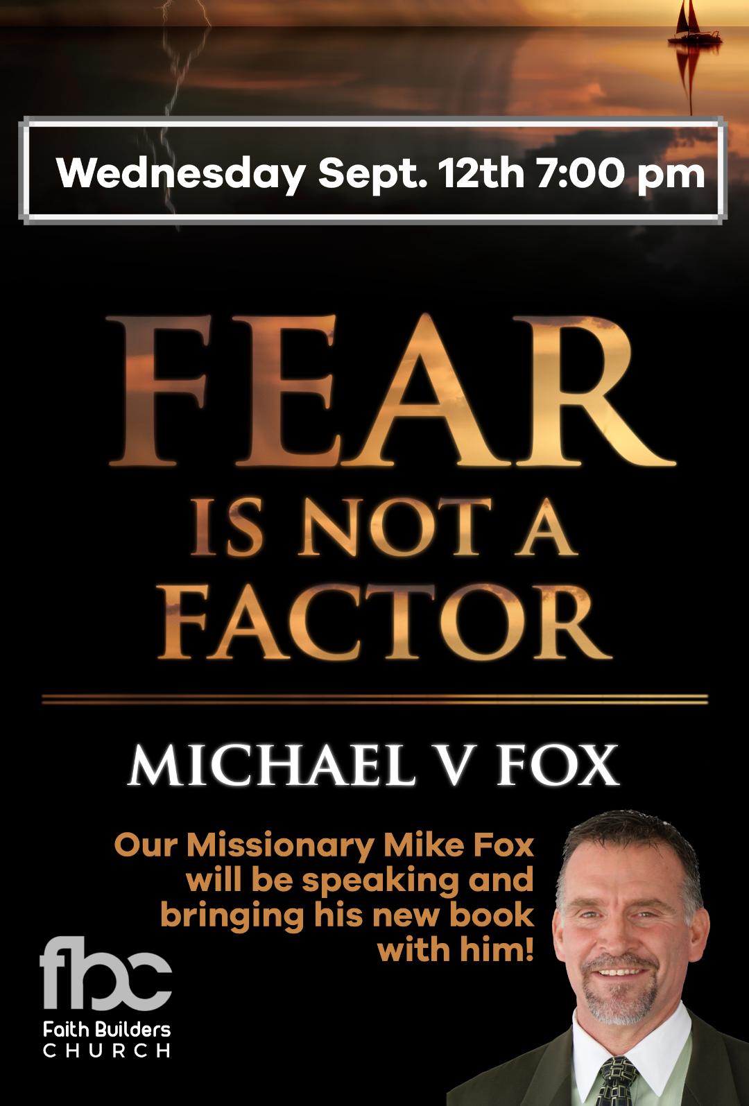 Wednesday September 7th at 7:00 pm - Missionary: Mike Fox