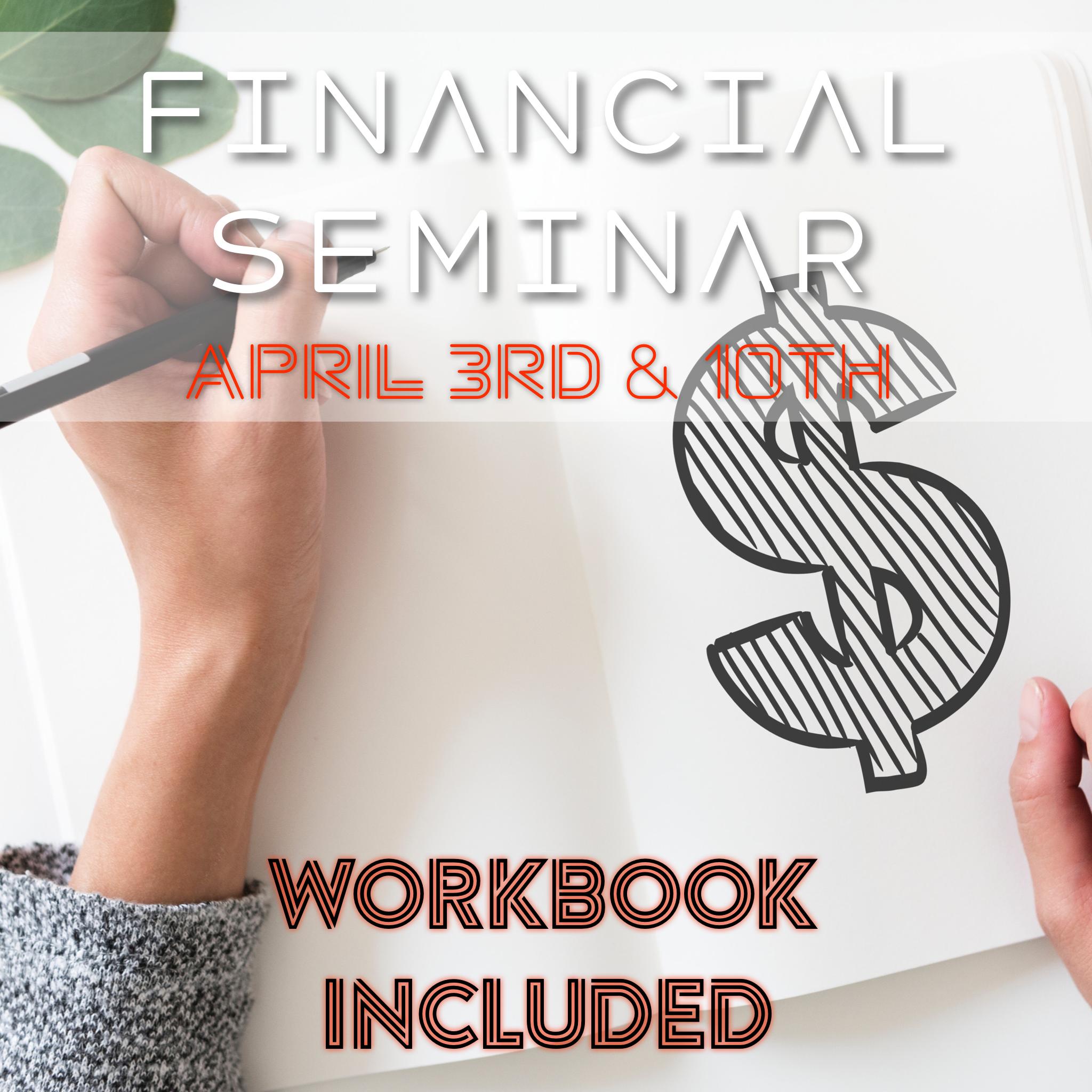 Financial Seminar: Part 2 - Register Now!