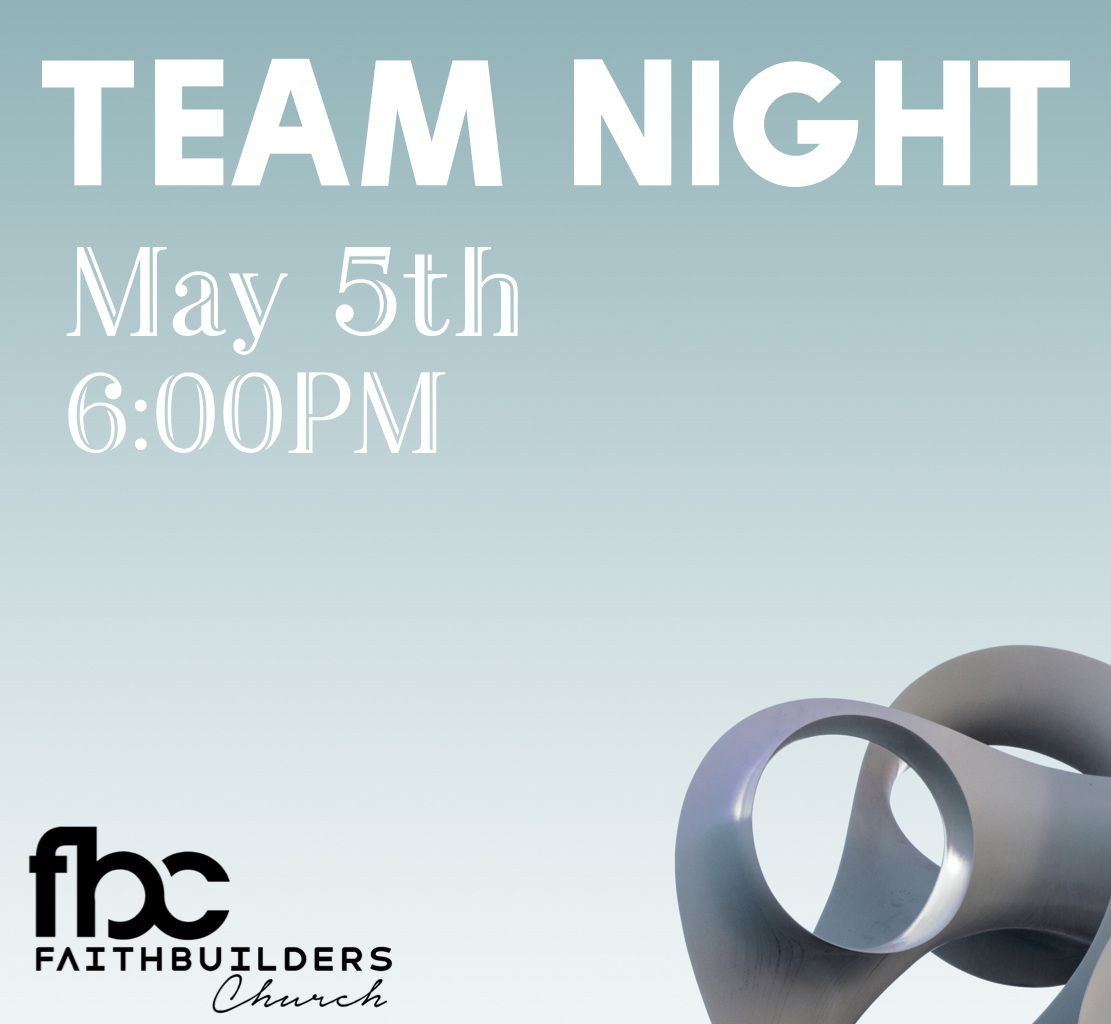Team Night - May 5 6:00PM
