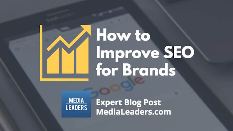 Learn how to improve your brand's SEO
