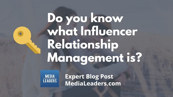 Do-you-know-what-Influencer-Relationship-Management-is-600.jpg