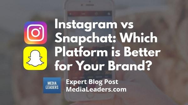 Instagram-vs-Snapchat-Which-Platform-is-Better-for-Your-Brand-600.jpg