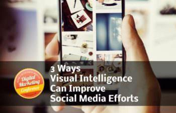 3-Ways-Visual-Intelligence-Can-Improve-Social-Media-Efforts-350x225.jpg