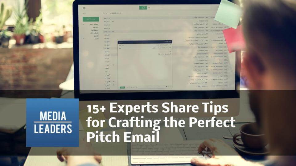 15-Experts-Share-Tips-for-Crafting-the-Perfect-Pitch-Email.jpg