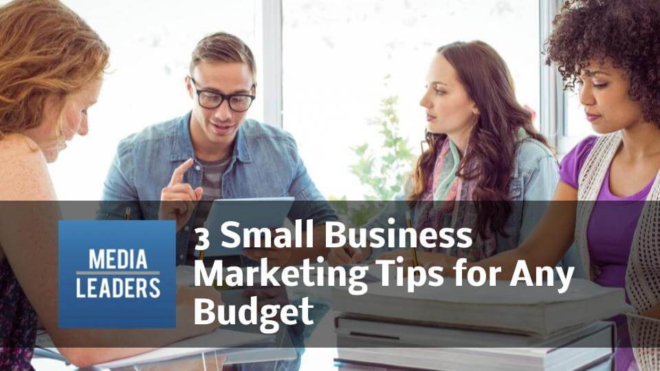 3-Small-Business-Marketing-Tips-for-Any-Budget.jpg
