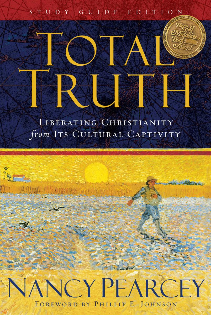 total-truth-study-guide-edition-trade-paperback-liberating-christianity-from-its-cultural-captivity.jpg