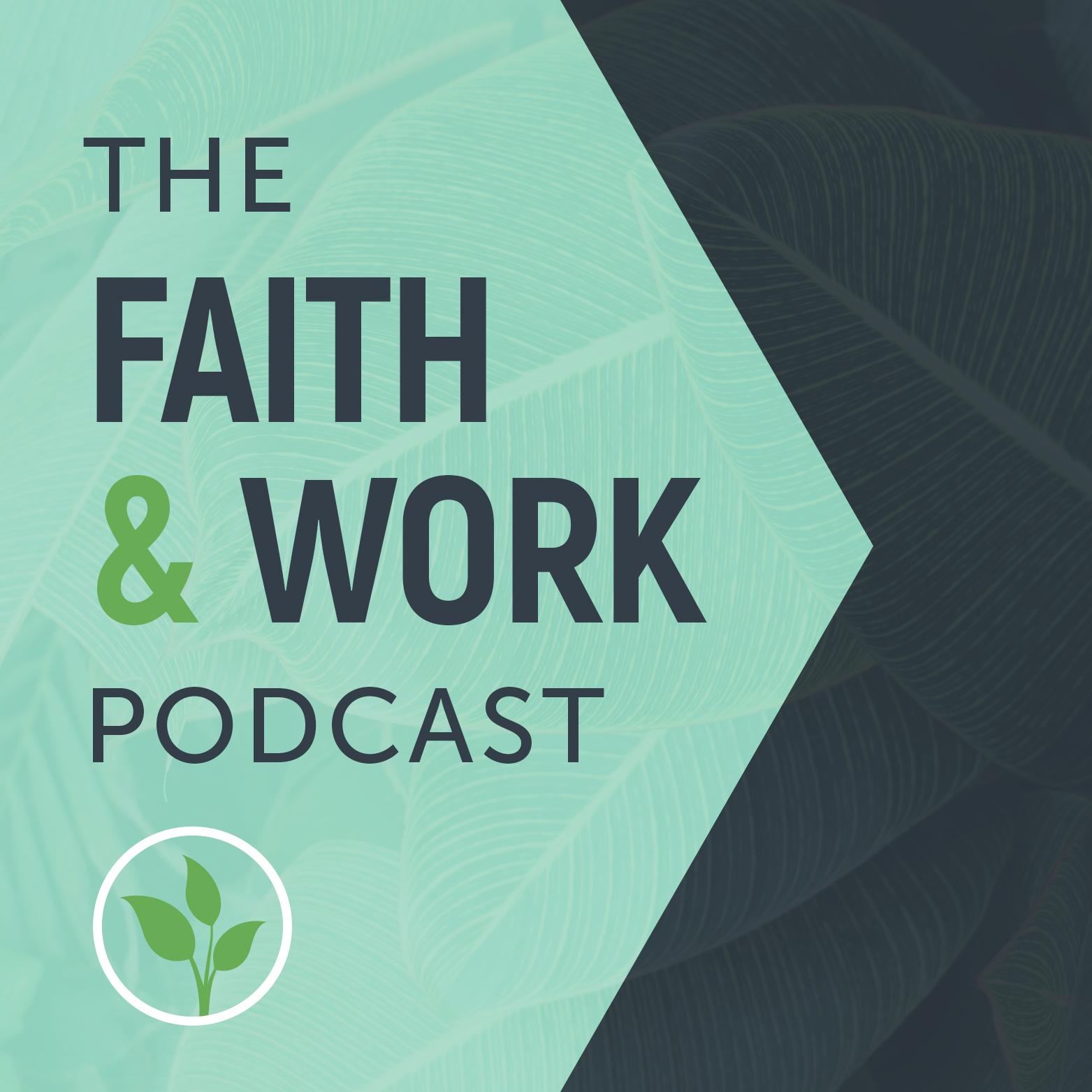 FaithWorkPodcast2_1.jpg