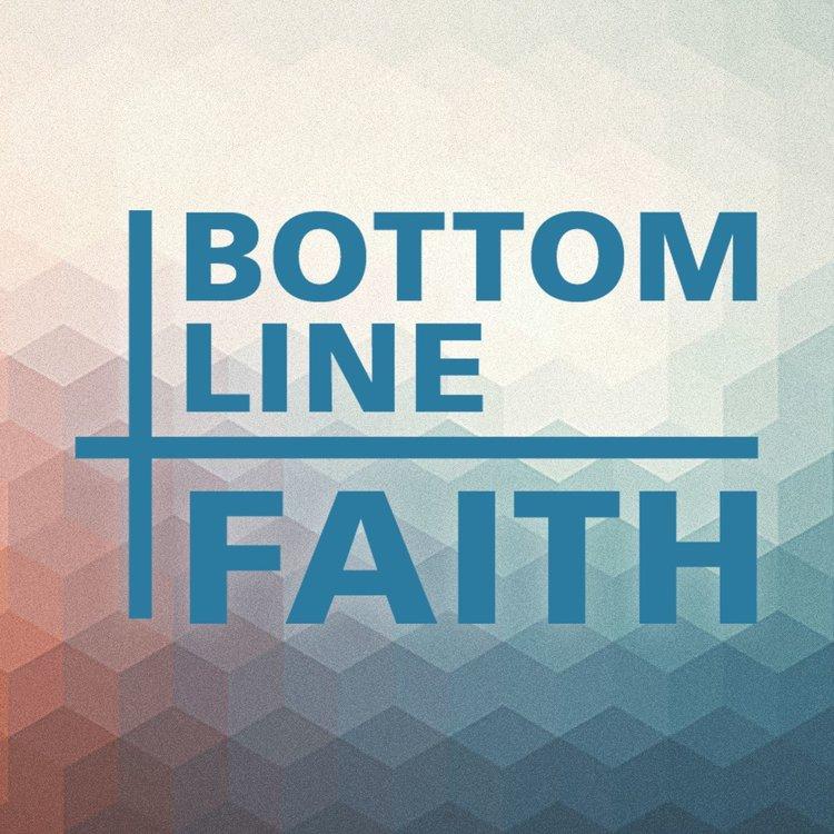 Bottom Line Faith