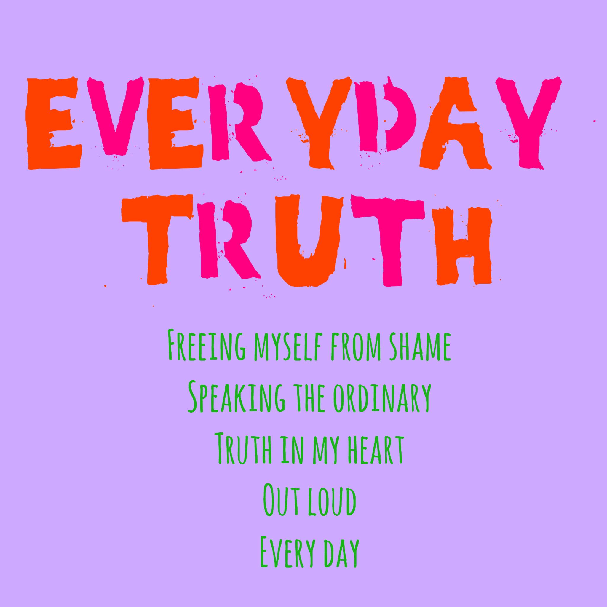 Everyday Truth square.JPG