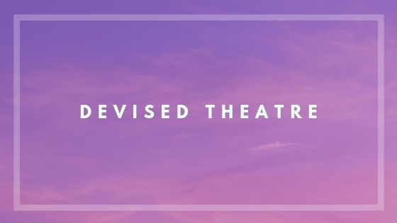 What is Devised Theatre? :  Devised Theatre is a theatre style in which a group of performers create a singular narrative influenced by their own life experiences.    Class Objective   :  The objective of this class is to give Unduplicated Students the opportunity to celebrate their experiences, culture, and languages through theatrical storytelling