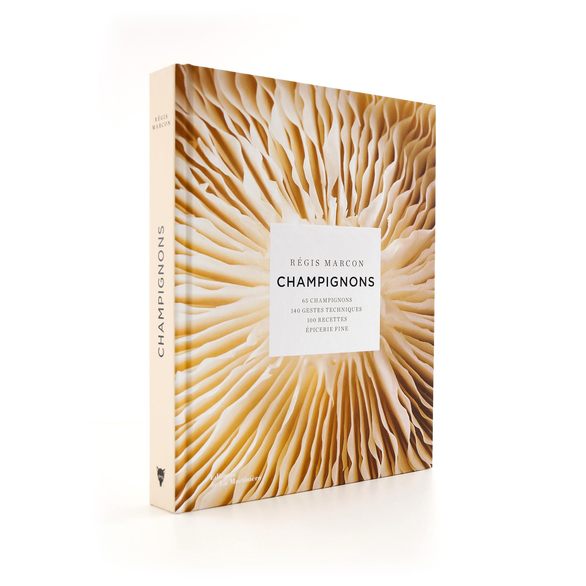 Champignons   Régis Marcon  Éditions de La Martinière 416 pages