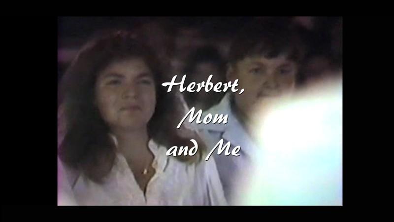 herbert, mom, and me.jpg