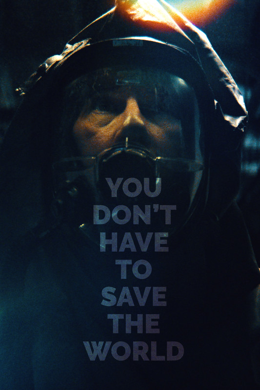 You Don't Have To Save The World
