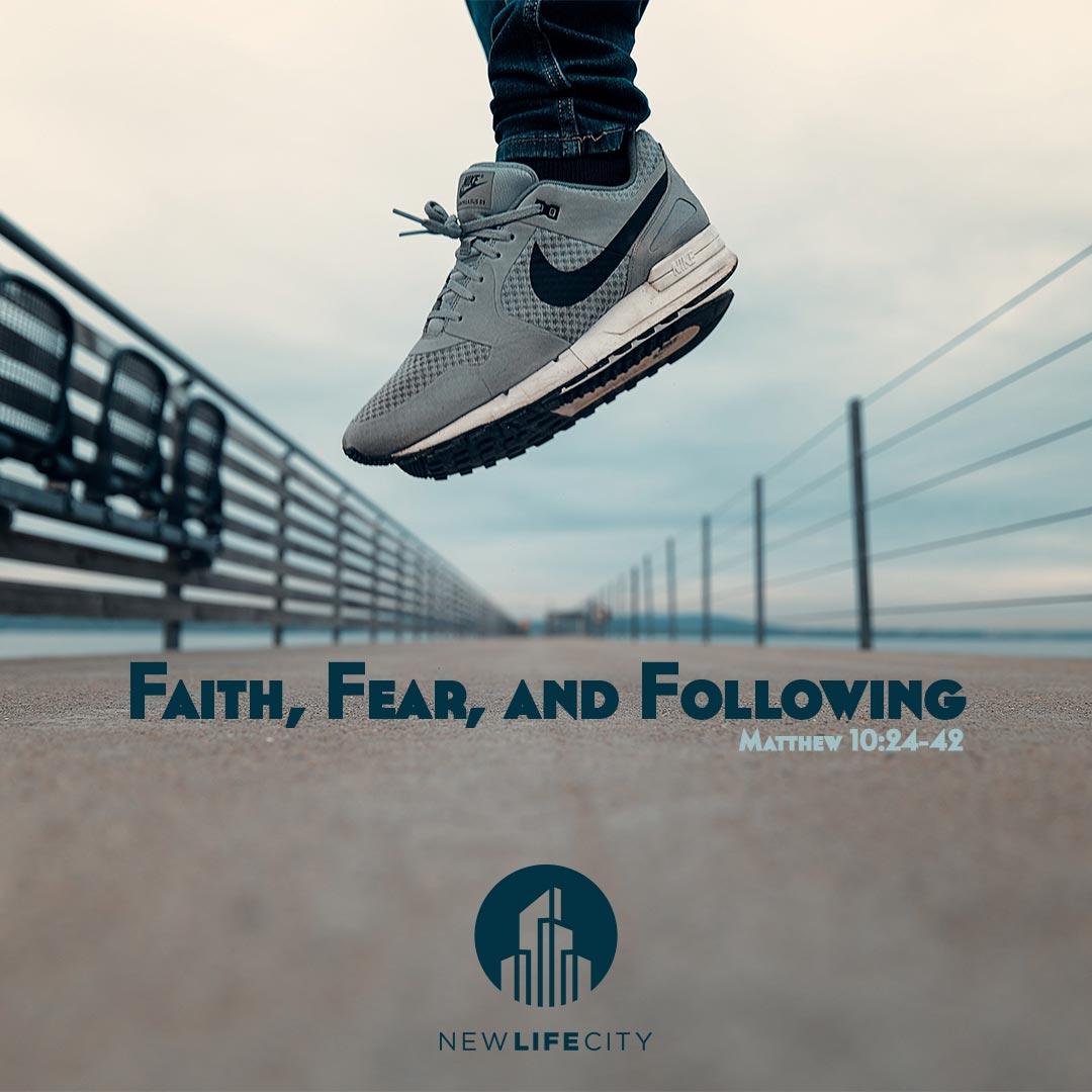 Faith Fear Following.jpg