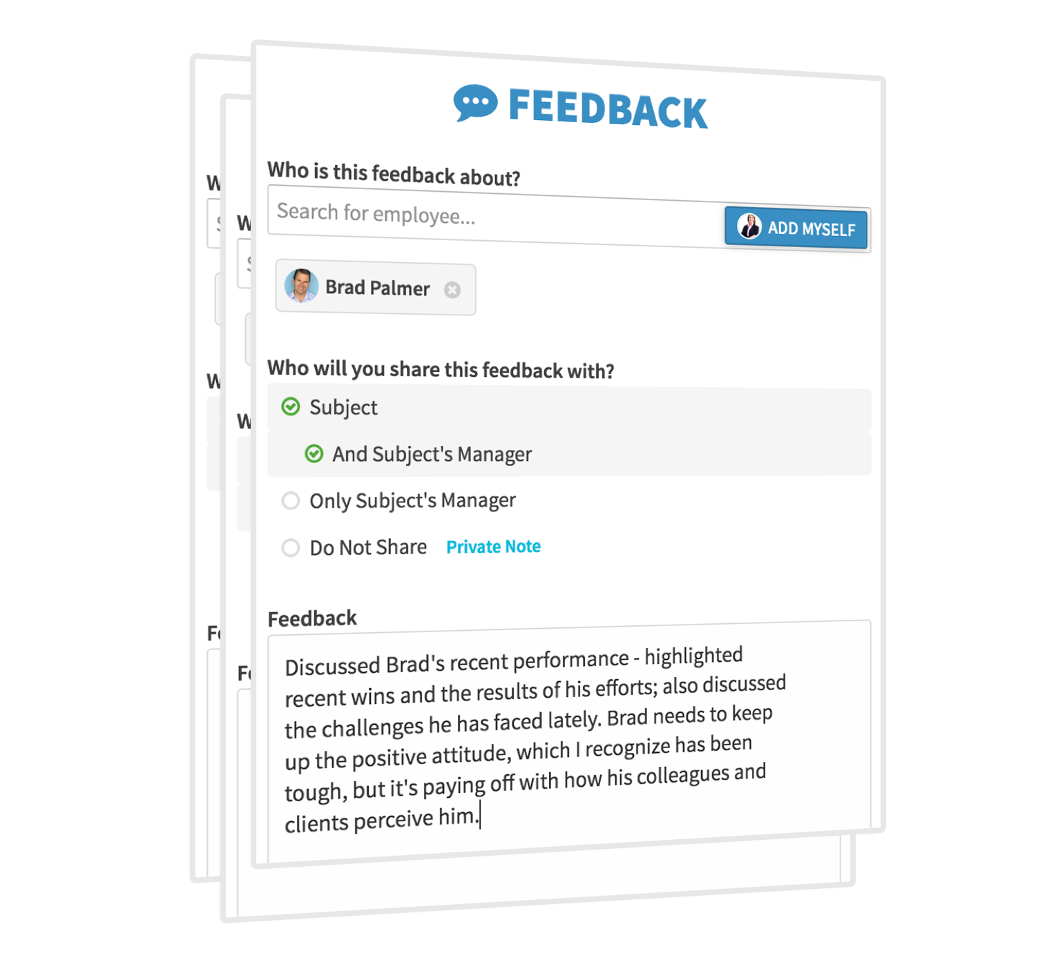 Provide Timely 1-1 Feedback - Document and share important feedback in the moment, rather than waiting until