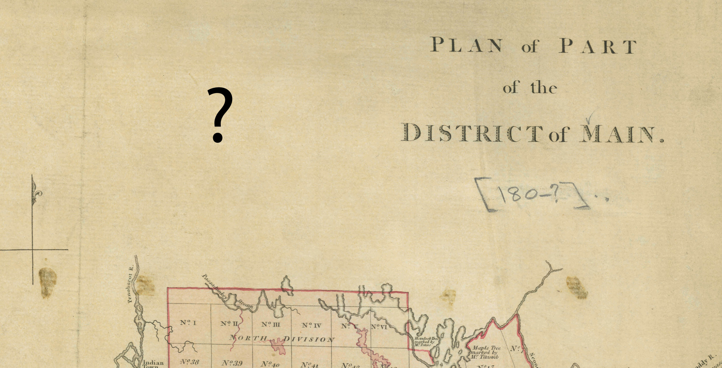 Fig. 7. Detail of the Back Tract on  Plan of Part of the District of Main  (n.p, n.d.). See fig. 1. Courtesy of the Geography and Map Division, Library of Congress.