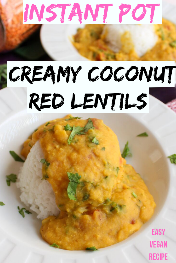 Creamy, satisfying and easy instant pot coconut red lentils. Perfect dish to make on a busy weeknight. Just chop, pour and cook all the ingredients in the instant pot. Full of protein and fiber. #vegan #dairyfree #glutenfree #weeknightrecipe #instantpot #pressurecooker #easyrecipe #highprotein www.musicandmunchiesblog.com