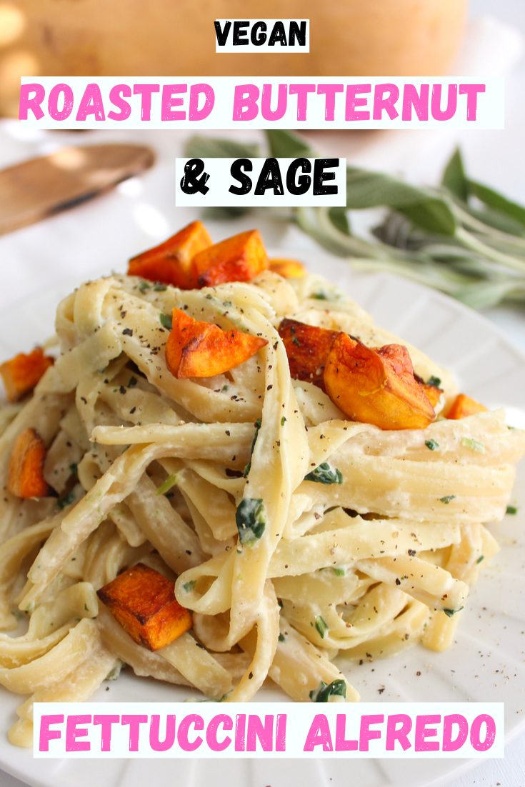 Creamy, satisfying and decadent vegan roasted butternut squash and sage fettuccini alfredo. Easy to make, vegan and dairy free. Comforting and delicious vegan fall and winter recipe. Can be made gluten free with gluten free pasta. #vegan #veganalfredo #butternutsquash #easyveganrecipe #veganrecipe #dairyfree www.DamnTastyVegan.com