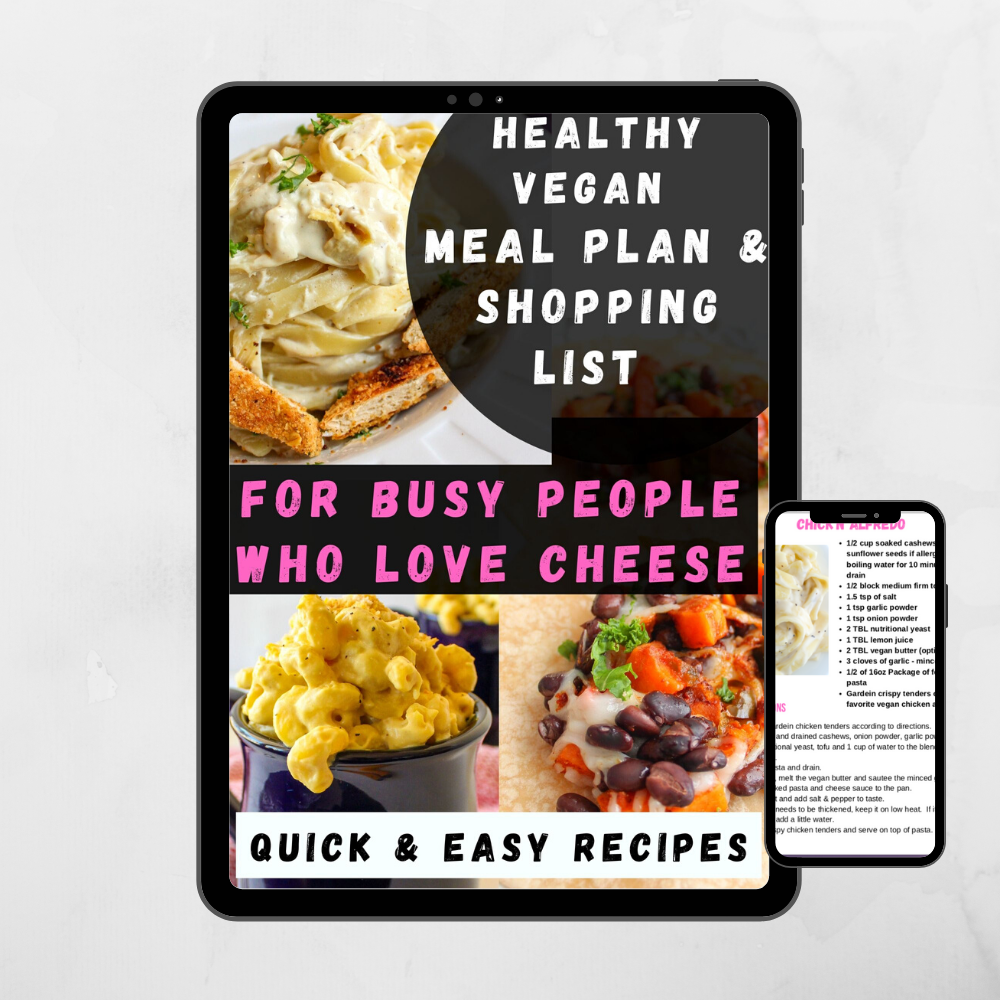 Easy Vegan Meal Plan And Shopping List For People Who Love Cheese Damn Tasty Vegan