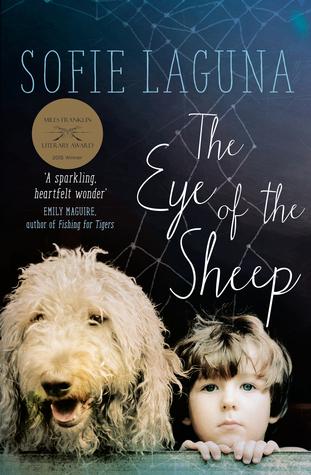 Image via Goodreads . The Eye of the Sheep by Sofie Laguna.