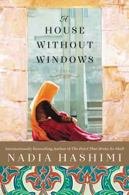 Image via Goodreads.  A House Without Windows by Nadia Hashimi