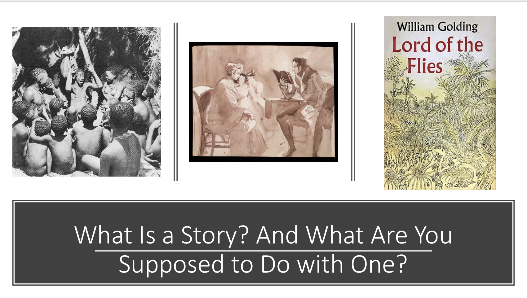 What is a story? What's the best way to read one?