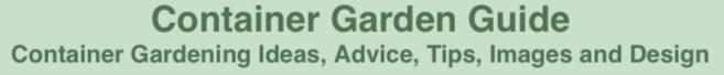 CONTAINER GARDEN GUIDE