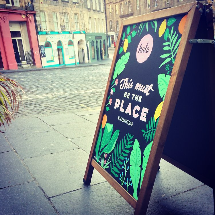 Hula Juice Café - One of Charley's A-boards for Hula Juice Café in Edinburgh's Grassmarket.