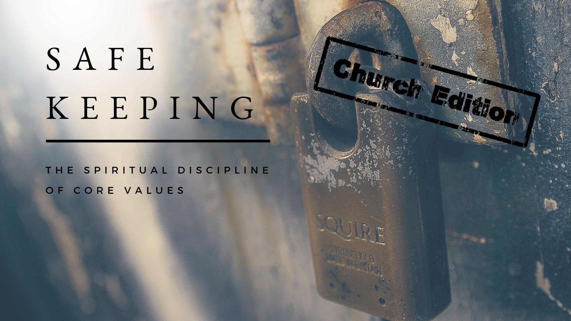 Safekeeping Week Church Edition.jpg