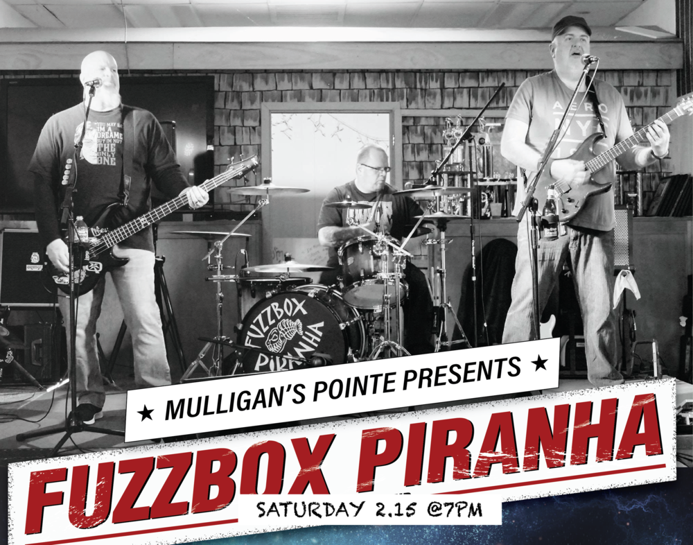 Fuzzbox  Piranha at Mulligan's Pointed