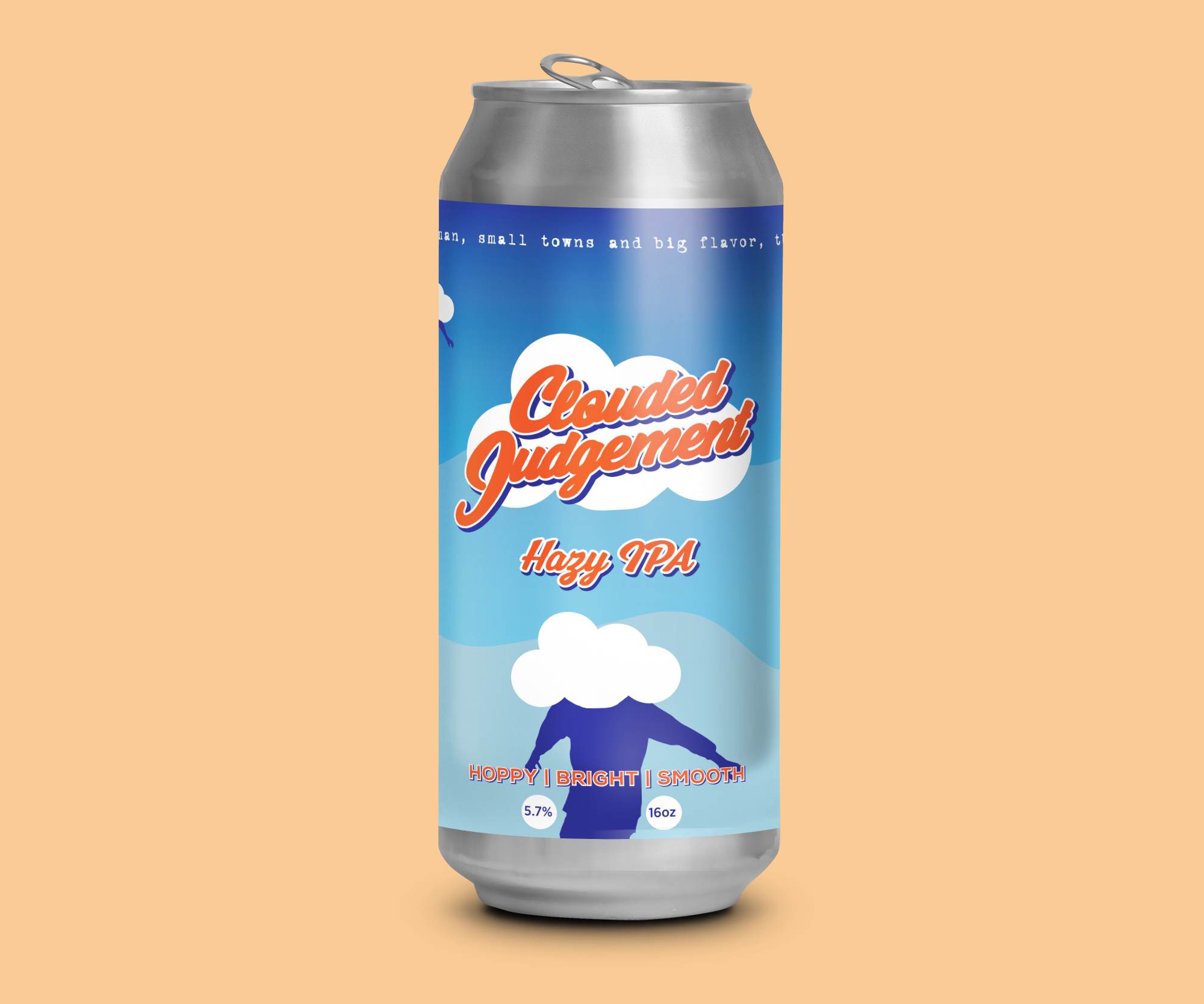CLOUDED JUDGEMENT   HAZY IPA | 5.7% | 30 IBU  HOPPY | BRIGHT | SMOOTH  DECEMBER 2018