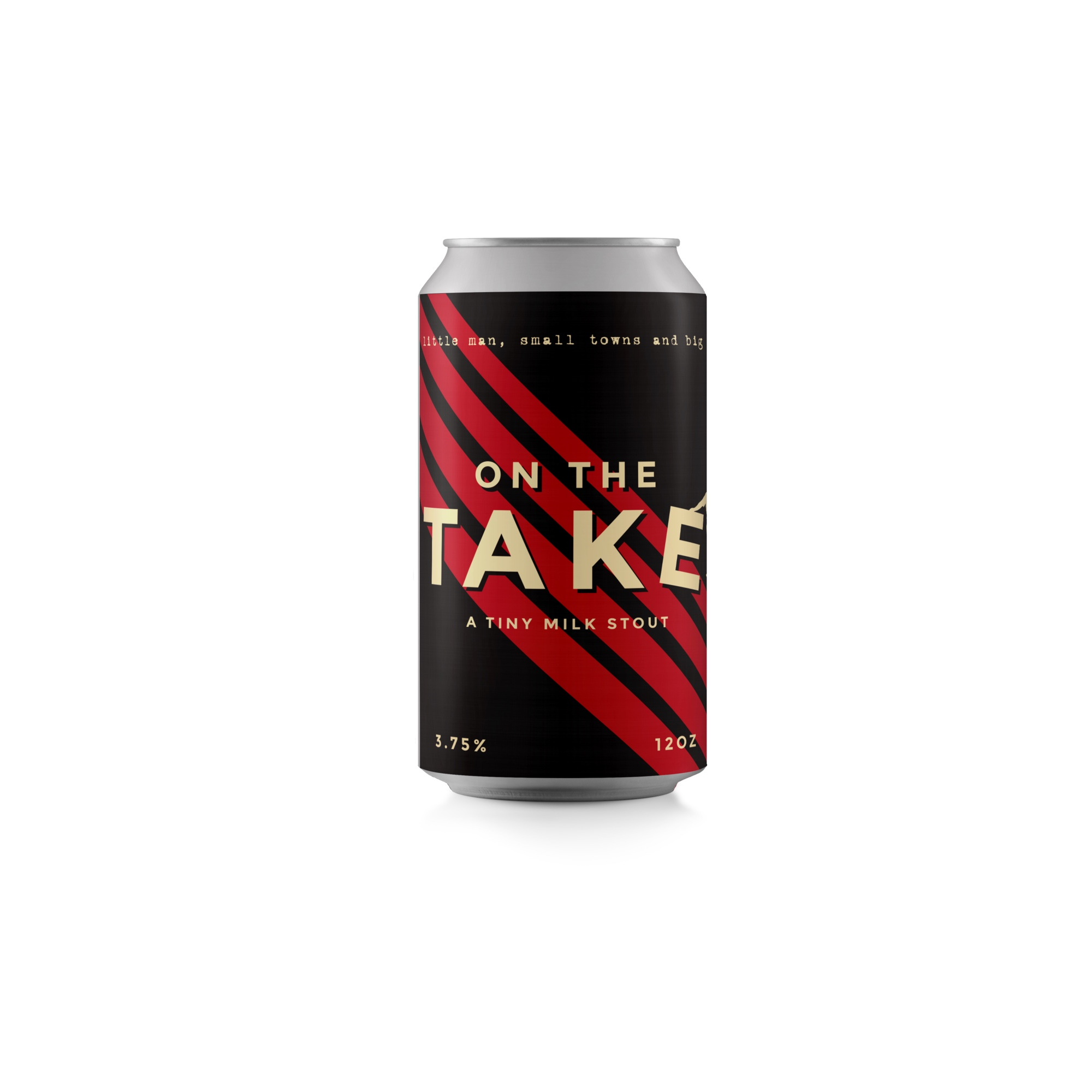 ON THE TAKE   MILK STOUT | 3.75% | 10 IBU  SMOOTH | ROAST | CRUSHABLE   COMING SOON!
