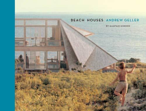 BEACH HOUSES | ANDREW GELLER