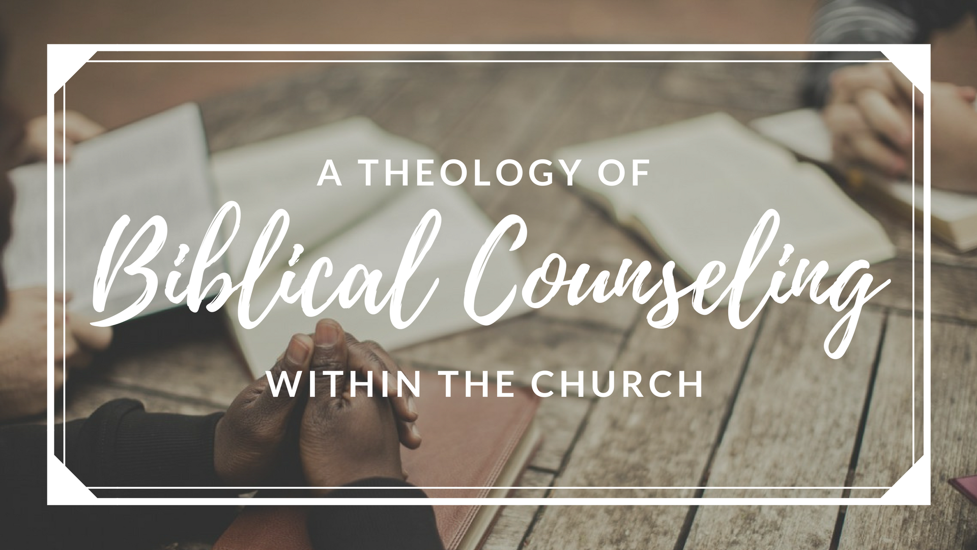 a Theology of Counseling within the Church.png