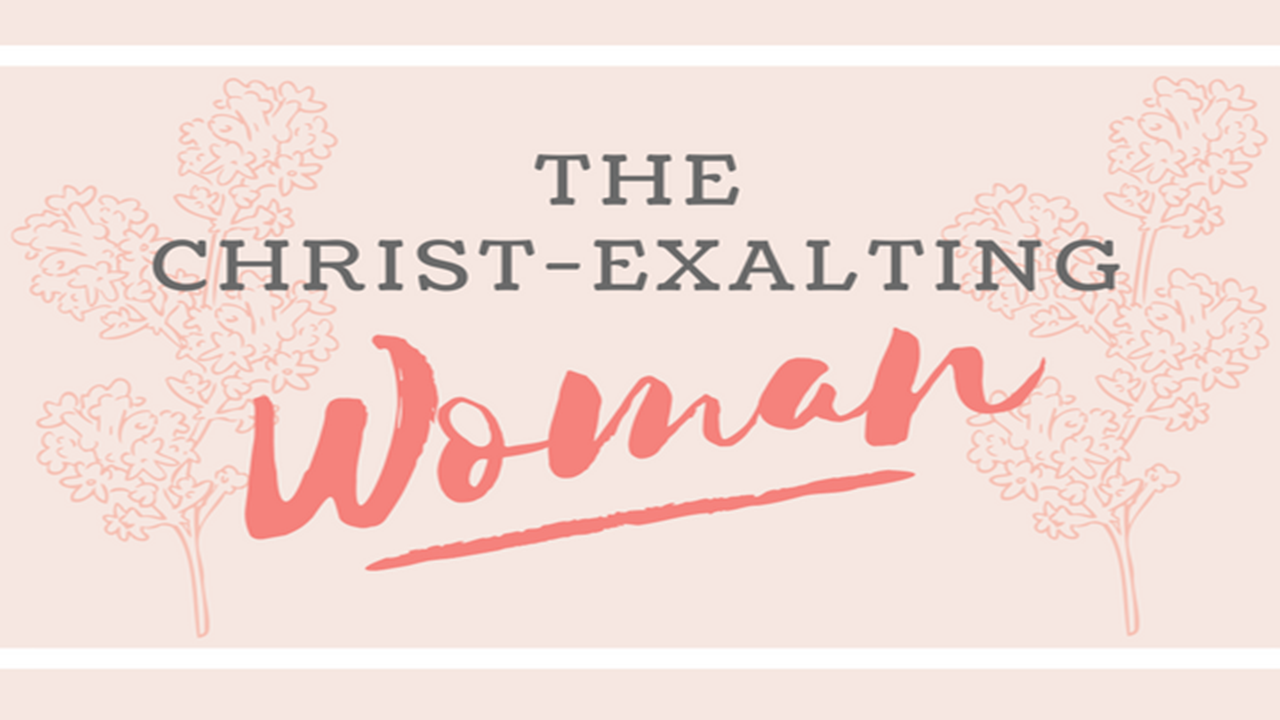 the christ-exalting woman.png