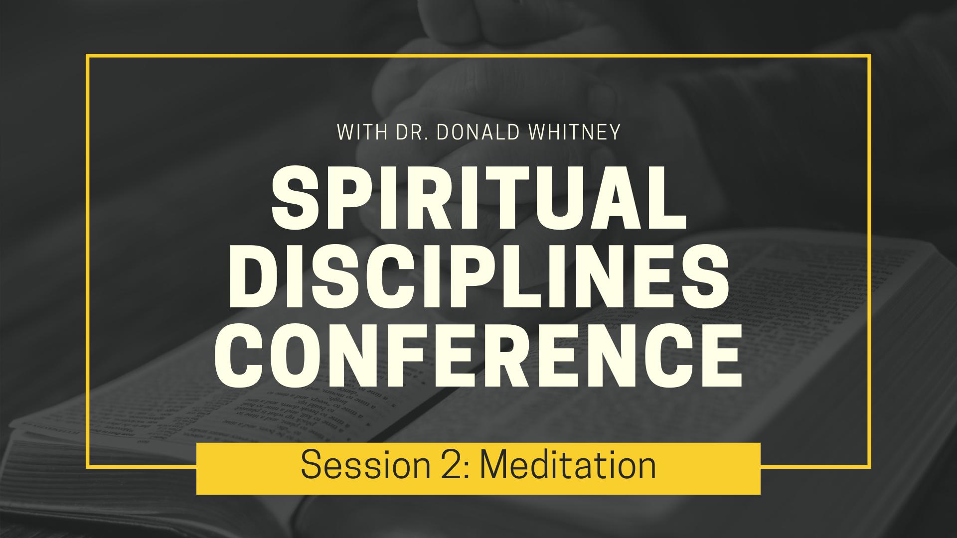 Spiritual Disciplines Conference - Meditation.png