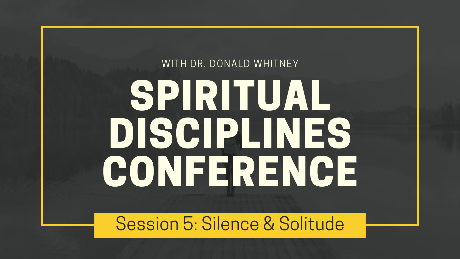 Spiritual Disciplines Conference - Silence & Solitude.png