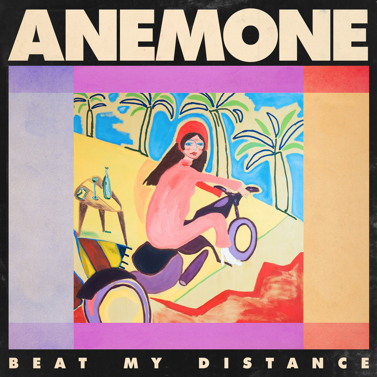 Anemone, Beat My Distance - This debut psych-pop album sees realism through a bright kaleidoscopic lense. Don't let the dreamy synth and disco basslines distract you. Fairy dust vocals and bubbly guitar melodies float us away but ultimately, the lyrical accountability through self-affirmation brings us back to earth.
