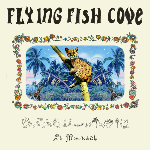 Flying Fish Cove, At Moonset - Against the dreary Seattle, WA weather, Flying Fish Cove create optimism in the age of sad indie pop.The fantastical meets the mundane with their magic realism.