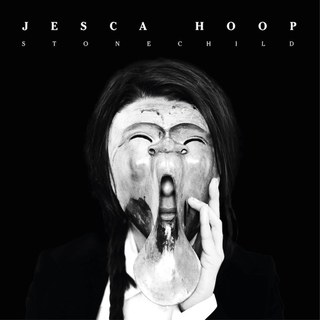 Jesca Hoop,STONECHILD - Sharp electronic-tinged folk. This is a somber album of solidarity. Communal whispers reveal the darkness of motherhood, grieving and grounding in womanhood.